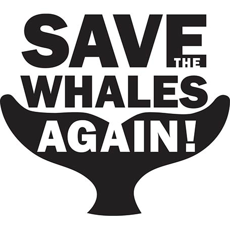 Save the Whales, Again